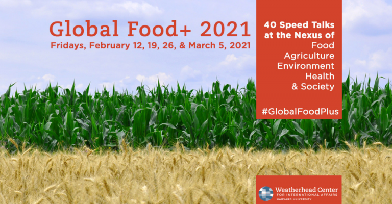 Attend the 2021 Global Food+ Symposium